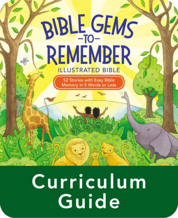 Bible Gems to Remember Curriculum Guide