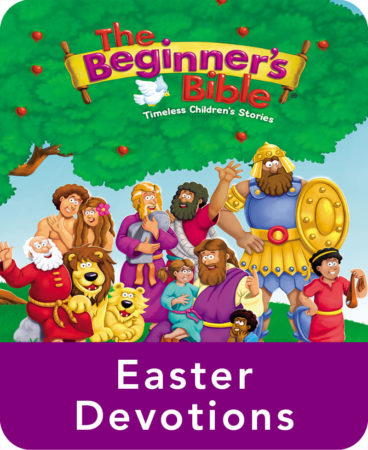 The Beginner's Bible Easter Devotions