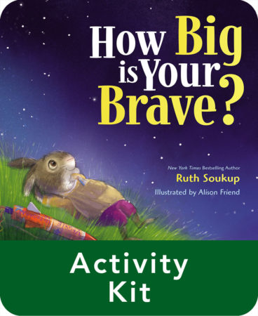 How Big Is Your Brave? Activity Kit