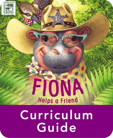 Fiona Helps A Friend Curriculum Guide