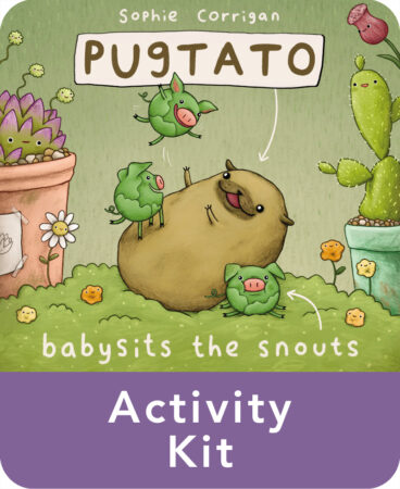 Pugtato Babysits the Snouts Activity Kit